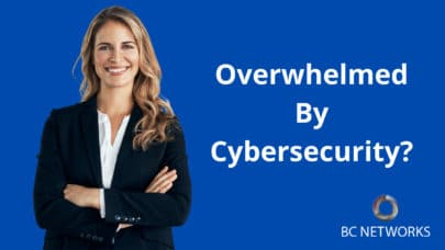 Overwhelmed By Cybersecurity_