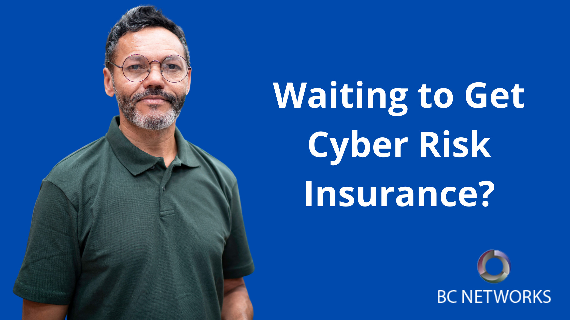 Waiting to Get Cyber Risk Insurance?