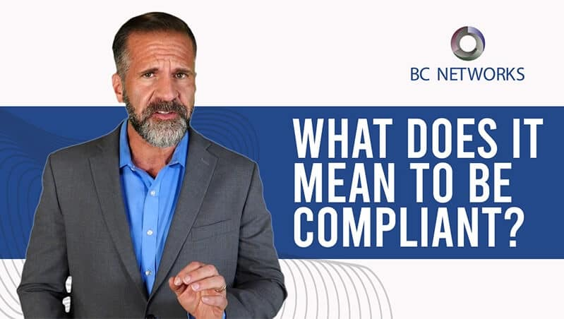 What Does it Mean to be Compliant?