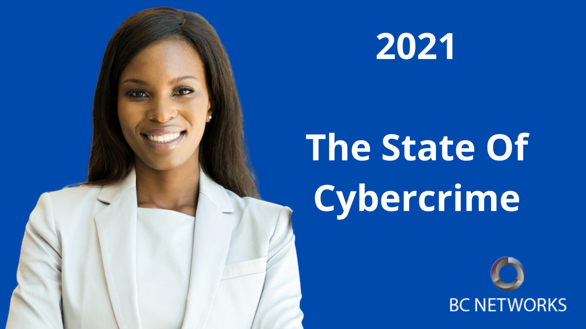 2021: The State Of Cybercrime